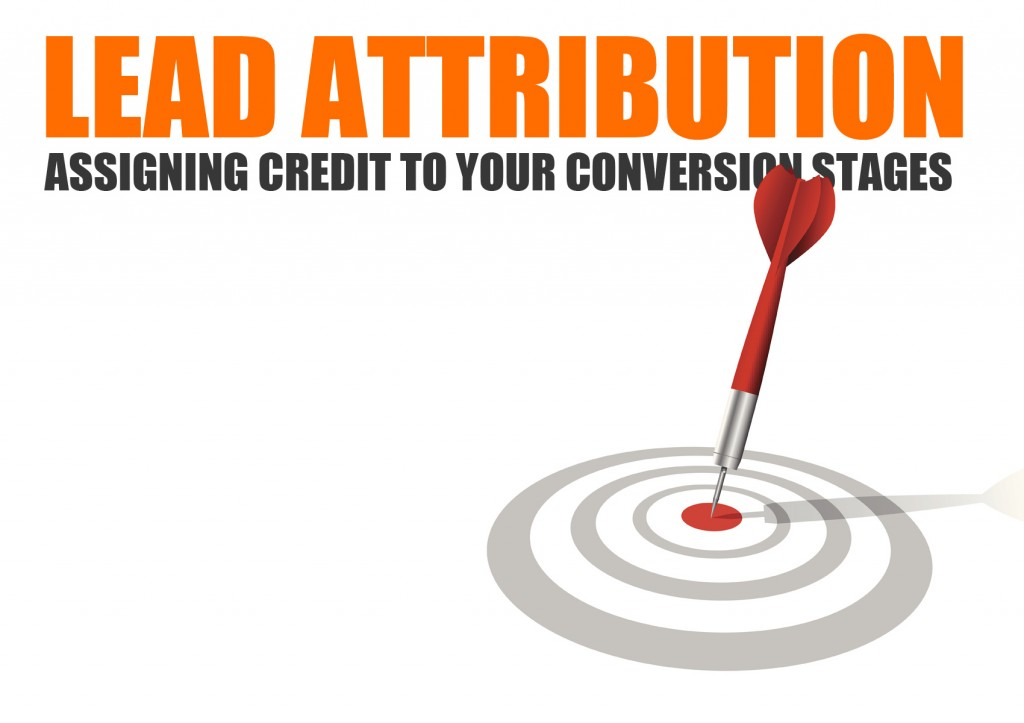 Lead Attribution -  Assigning credit to your conversion process