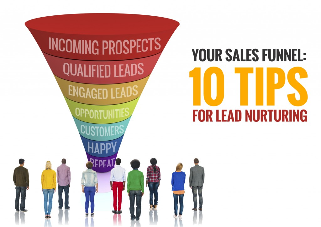 Top 10 Lead Nurturing Tips